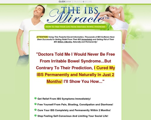 The IBS Miracle TM- How To Free Your Life From Irritable Bowel